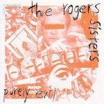the roger sisters - purely evil - troubleman unlimited-2002
