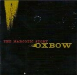 oxbow - the narcotic story - hydra head
