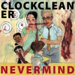 clockcleaner - nevermind - reptilian