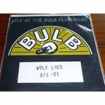 wolf eyes - at the bulb clubhouse - bulb - 2001