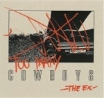the ex - too many cowboys - fist puppet, ex-1993