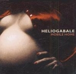 heliogabale - mobile home - prohibited-1999