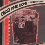 dead and gone - the beautician - gsl