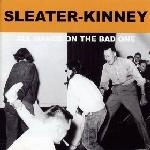 sleater-kinney - all hands on the bad one - kill rock stars-2000
