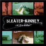 sleater-kinney - call the doctor - chainsaw-1996