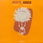 big'n-oxes - split CD - box factory