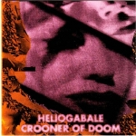 héliogabale-crooner of doom - split ep - -2012