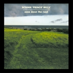 bonnie 'prince' billy - ease down the road - domino, palace