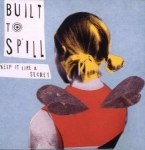 built to spill - keep it like a secret - city slang
