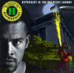 the disposable heroes of hiphoprisy - hypocrisy is the greatest luxury - 4th and broadway