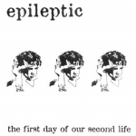 epileptic - the first day of my second life - rejuvenation
