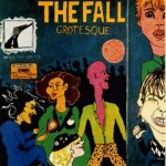 the fall - grotesque - rough trade