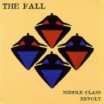 the fall - middle class revolt - permanent, cog sinister