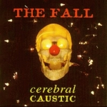the fall - cerebral caustic - permanent, cog sinister