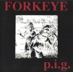 forkeye - p.i.g. - human condition