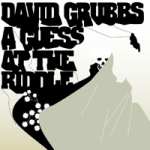 david grubbs - a guess at the riddle - drag city