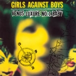 girls against boys - venus luxure no.1 baby - touch and go