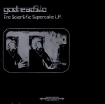 godheadsilo - the scientific supercake L.P. - kill rock stars