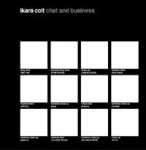ikara colt - chat and business - fantastic plastic