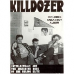 killdozer - intellectuals are the shoeshine boys of the ruling elite - bone air