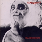 leatherface - fill your boots - roughneck