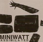miniwatt - assimilated - arbeid