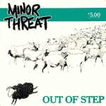 minor threat - out of step - dischord