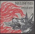 neurosis - times of grace - music for nations, neurot
