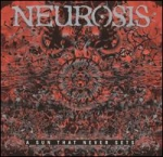 neurosis - a sun that never sets - relapse