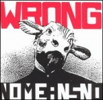 nomeansno - wrong - alternative tentacles, wrong records