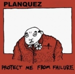 planquez - protect me from failure - failure