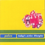polvo - today's active lifestyles - touch and go
