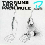 rapeman - two nuns and a pack mule - touch and go
