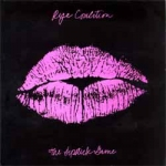 rye coalition - the lipstick game - gern blandsten