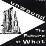unwound - the future of what - kill rock stars