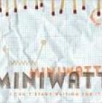 miniwatt - i can't stand waiting for it - arbeid
