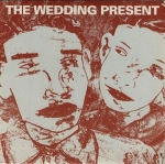 the wedding present - why are you being so reasonable now? - reception-1988