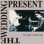 the wedding present - the bbc sessions - strange fruit, dutch east india-1988