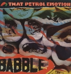 that petrol emotion - babble - polydor