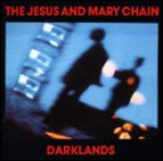 the jesus and mary chain - darklands - blanco y negro, wea