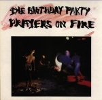 the birthday party - prayers on fire - 4ad, missing link