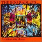 the boo radleys - everything's alright forever - creation