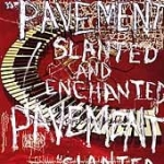 pavement - slanted and enchanted - big cat