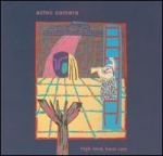 aztec camera - high land, hard rain - rough trade, celluloid