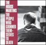 the housemartins - the people who grinned themselves to death - elektra, go! discs