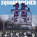 squarepusher - hard normal daddy - warp