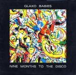 glaxo babies - nine months to the disco - heartbeat, cherry red