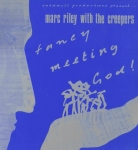marc riley with the creepers - fancy meeting god! - in tape-1985