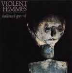 violent femmes - hallowed ground - slash