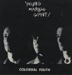 young marble giants - colossal youth - rough trade